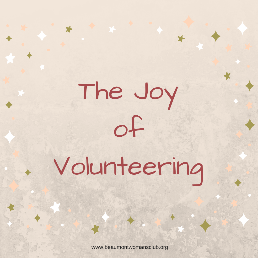 Beaumont - woman -  club - joy - volunteering